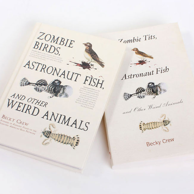 ZOMBIE TITS, ASTRONAUT FISH & OTHER WEIRD ANIMALS