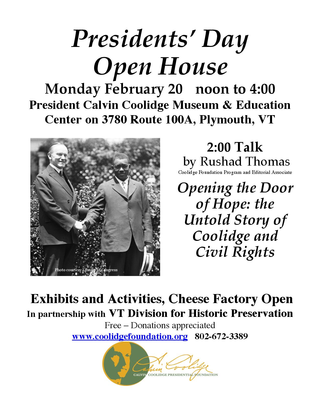 Presidents' Day Open House