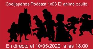 1x3 El anime oculto
