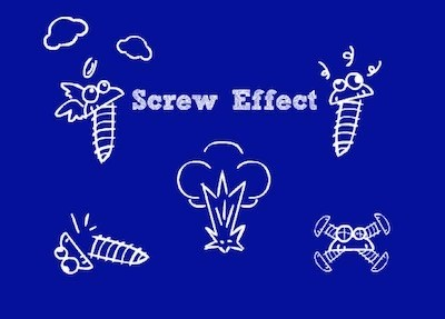 Screw Effect