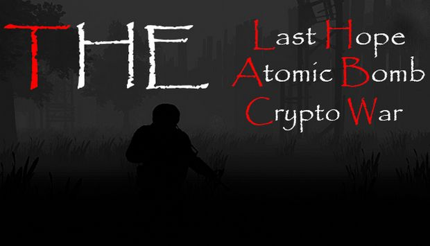 The Last Hope: Atomic Bomb - Crypto War Free Download