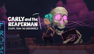 Carly and the Reaperman – Escape from the Underworld Free Download