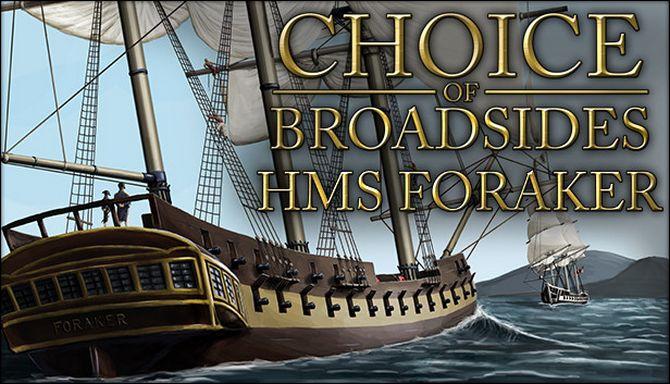 Choice of Broadsides: HMS Foraker Free Download