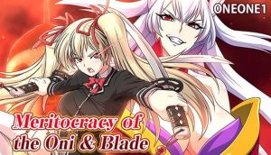 Meritocracy of the Oni & Blade Free Download