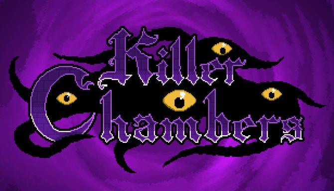 Killer Chambers Free Download