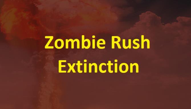 Zombie Rush : Extinction Free Download