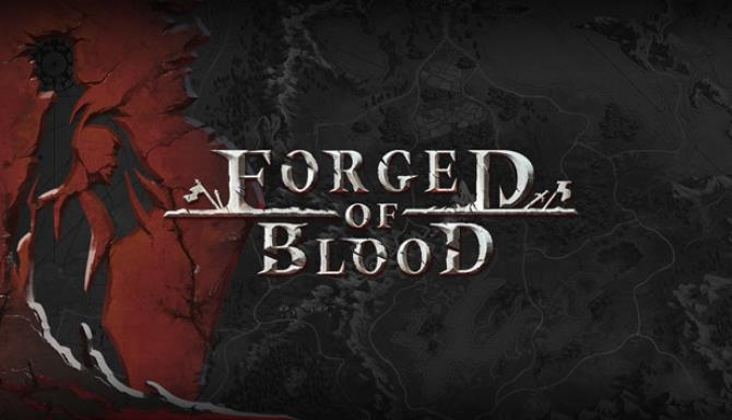 Forged of Blood Free Download