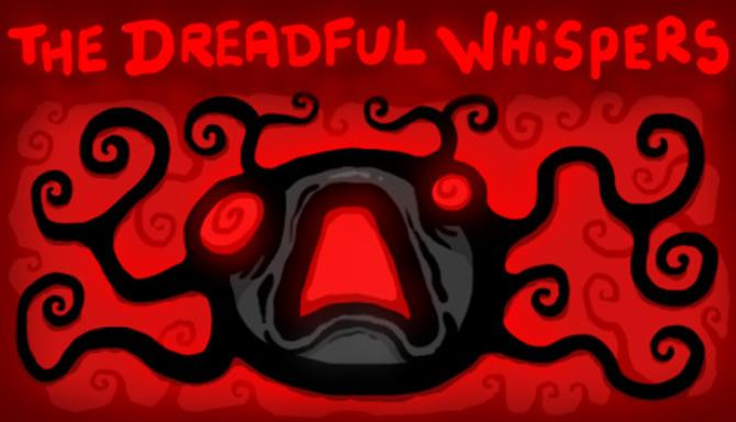 The Dreadful Whispers Free Download