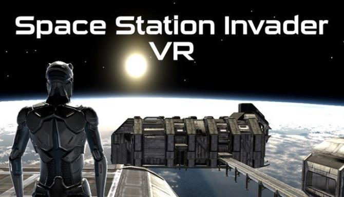 Space Station Invader VR Free Download