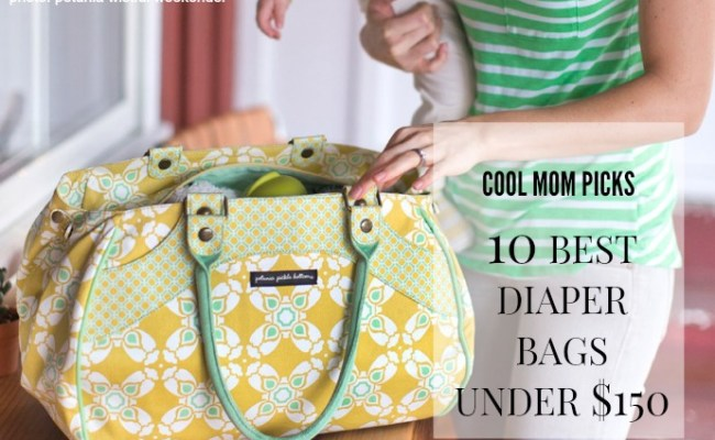 10 Of The Best Diaper Bags Under 150 That Any Mom Of