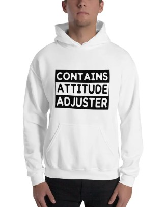 Man with a goatee beard wearing a white hoodie with a black & white graphic which says contains attitude adjuster