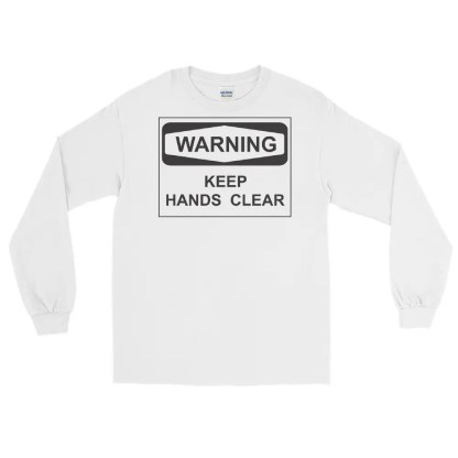 White sleeve t shirt lying flat on white background with black & white slogan graphic saying warning keep hands clear