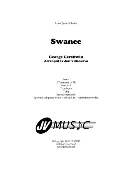 Swanee By Gershwin For Brass Quintet With Optional Drums