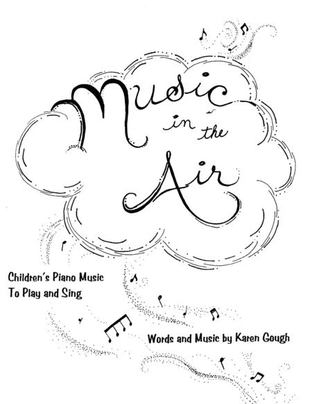 Music In The Air Childrens Piano Music To Play And Sing