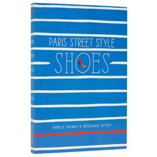 Paris Street Style Shoes Book