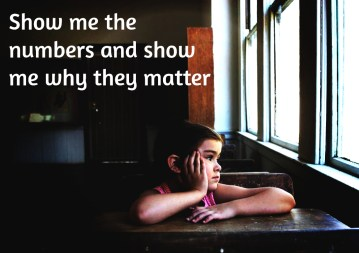 Show the numbers and show me why they matter.