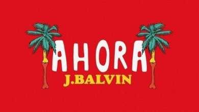 Photo of J Balvin – Ahora – Single (iTunes Plus) (2018)