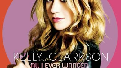 Photo of Kelly Clarkson – All I Ever Wanted (Deluxe Version) (iTunes Plus) (2009)