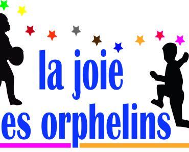 La Joie des Orphelins – La alegría de los huérfanos