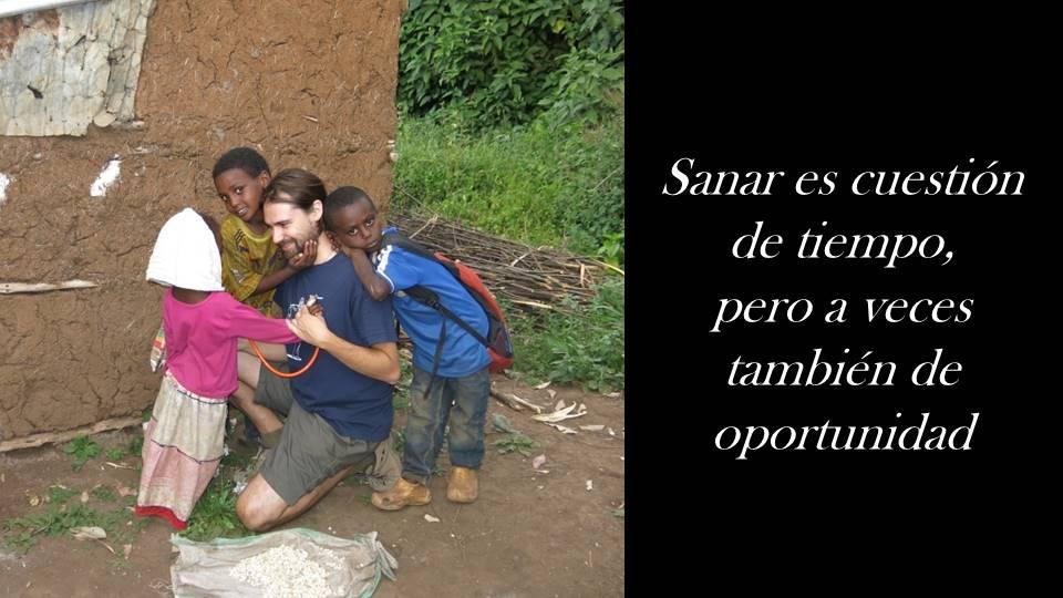 Sanar es cuestión de tiempo, pero a veces también de oportunidad. africa alegria gambo alegria sin fronteras dr alegria