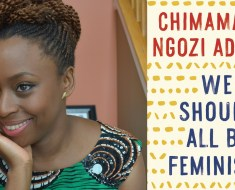 We should all be feminist by Chimamanda Ngozi Adichie – TedTalk