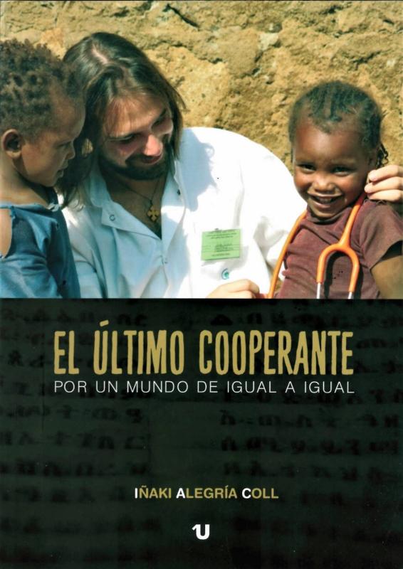 Ya a la venta mi nuevo libro sobre Etiopía: El último cooperante. Por un mundo de igual a igual africa alegria gambo alegria sin fronteras dr alegria etiopia gambo