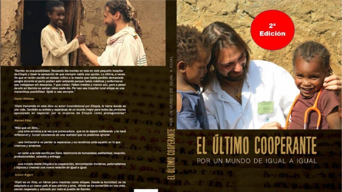 Ya está aquí la segunda edición del libro: El último cooperante africa alegria gambo alegria sin fronteras etiopia gambo