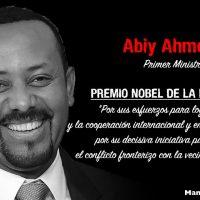 """""""Esforcémonos por seguir el camino más grande, el camino del Amor"""" Dr Abiy Ahmed, Premio Nobel de la Paz"""