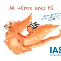 Mi héroe eres tú - El cuento infantil para ayudar a hacer frente a la pandemia de COVID-19