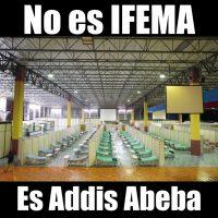 No es IFEMA, es Addis Abeba