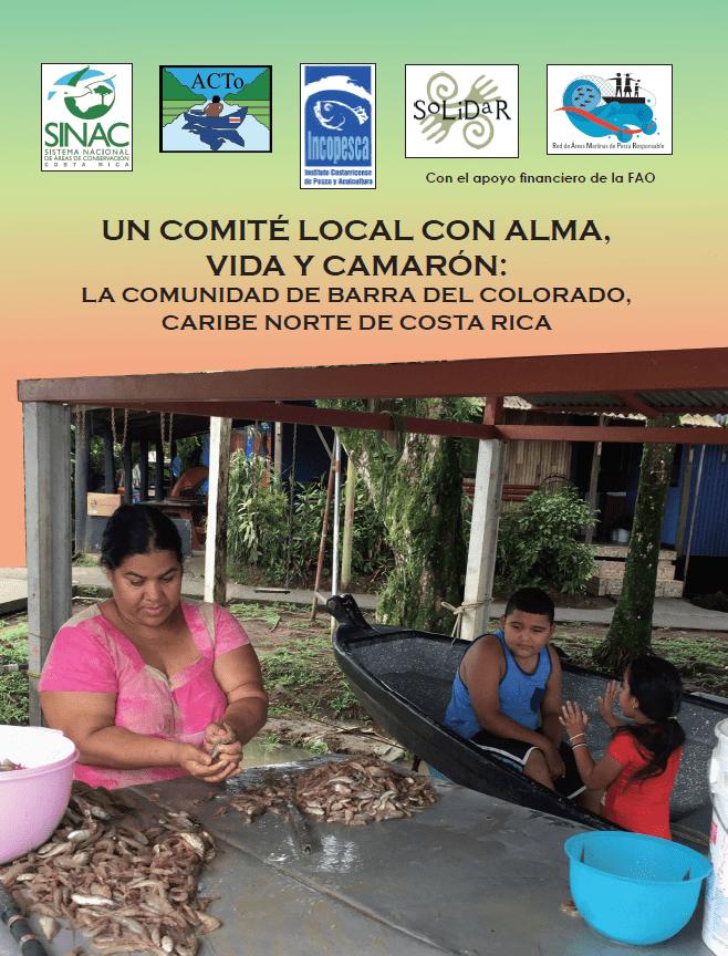 Un Comité Local con Alma, Vida y Camarón