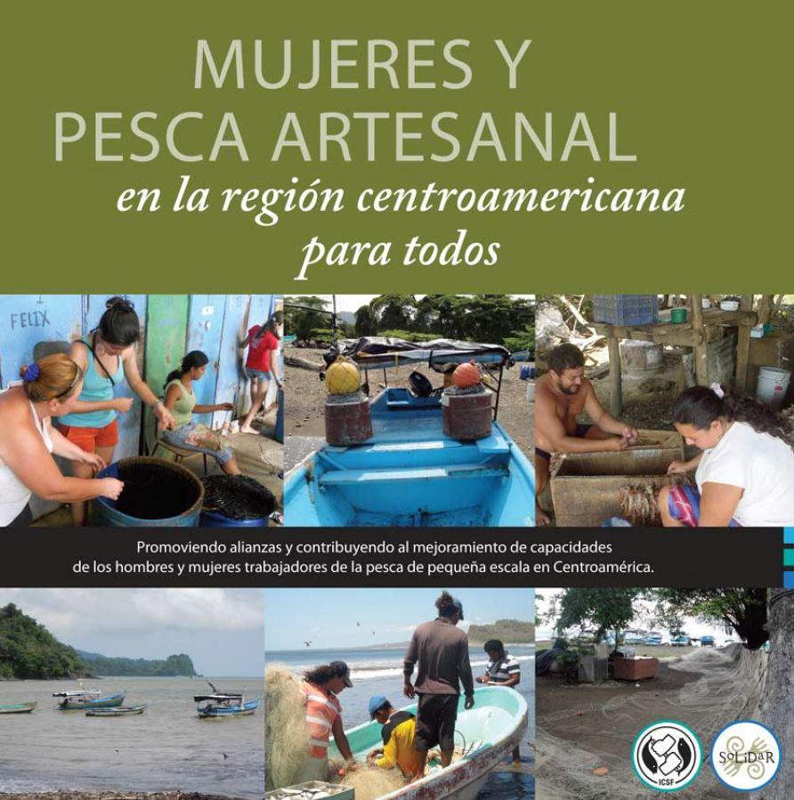 Mujeres y Pesca Artesanal en la región Centroamericana para todos