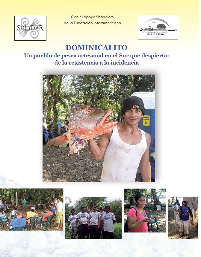 DOMINICALITO Un pueblo de pesca artesanal en el Sur que despierta: de la resistencia a la incidencia