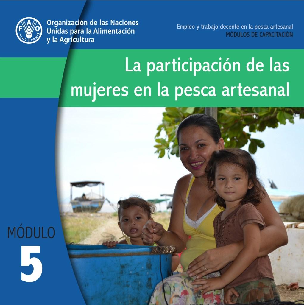 La Participación de las Mujeres en la Pesca Artesanal  Módulo 5