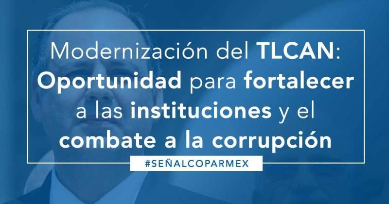 Modernización del TLCAN: Oportunidad para Fortalecer a las Instituciones y el Combate a la Corrupción