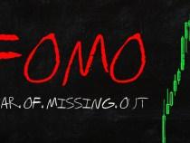 Bạn có phải là FoMo Trader ? Làm sao để vượt qua Hội chứng FoMo