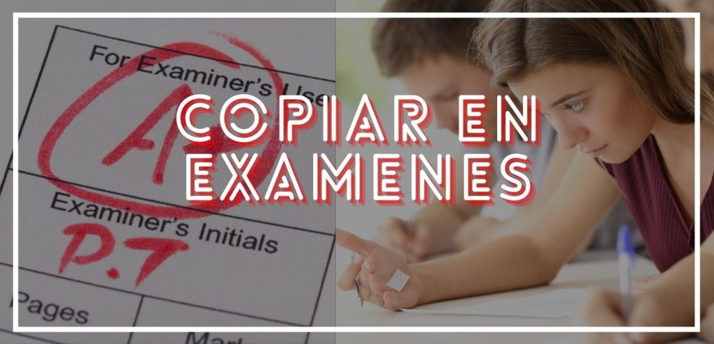 Maneras de copiar en un examen y aprobar