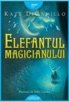 """""""Elefantul magicianului"""", de Kate DiCamillo"""