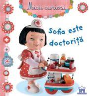 """""""Sofia este doctoriță"""""""