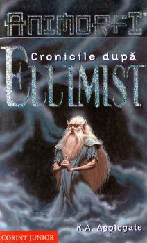 """""""Cronicile după Ellimist"""", de K. A. Applegate"""