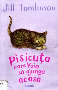 """""""Pisicuța care voia să ajungă acasă"""", de Jill Tomlinson"""