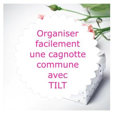 Cagnotte commune Application TILT