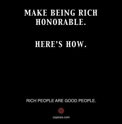MAKE BEING RICH HONORABLE.001