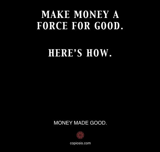 MAKE MONEY GOOD.001