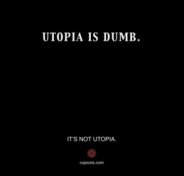 UTOPIA IS DUMB.001