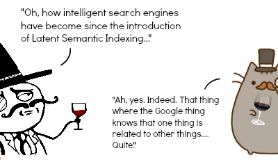 What the Heck is Latent Semantic Indexing?