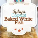 , Make Luby's Cafeteria Baked White Fish at home