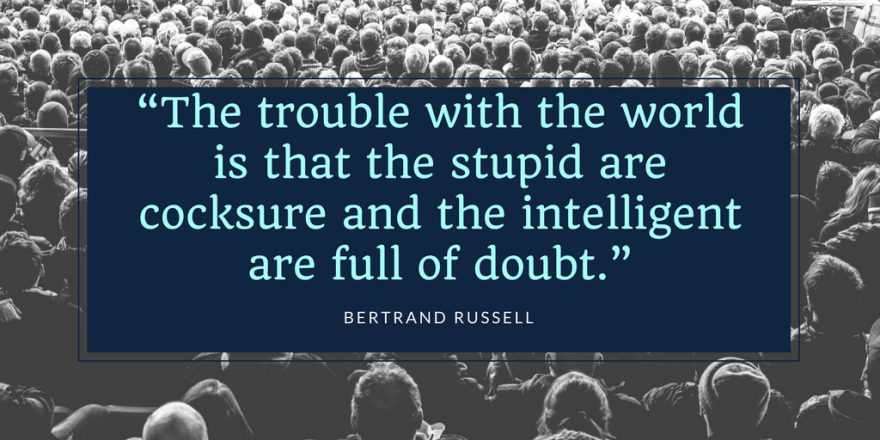 Bertrand Russell Quote Dedicated to Impostor Syndrome