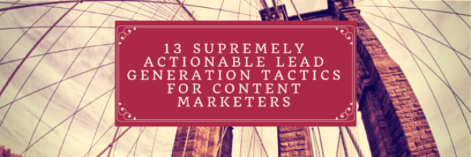 Lead Generation Tactics for Content Marketers - Copytactics Image