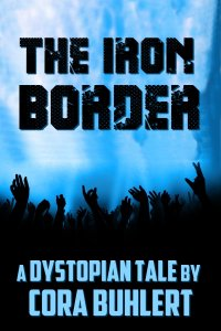 The Iron Border by Cora Buhlert